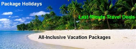 All Inclusive Weekend Getaways Last Minute Deals All Inclusive Vacations The