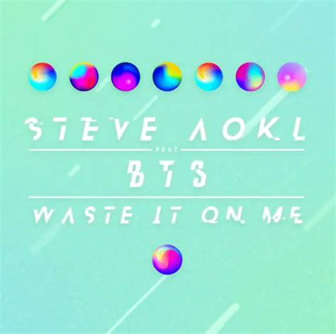 steve aoki waste it on me download steve aoki waste it on me feat bts cheat codes remix