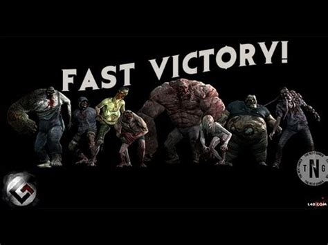 Victory Fast 4 left 4 dead 2 infected versus caign the passing hd