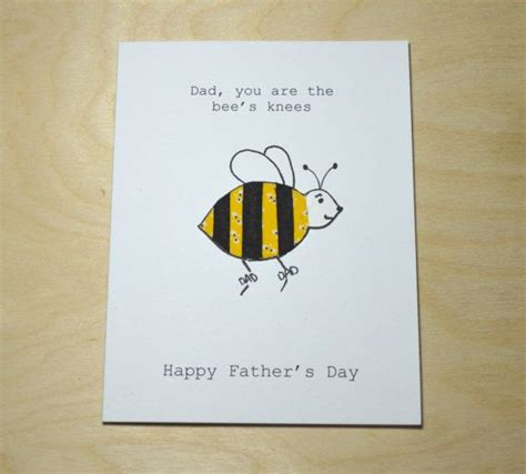 Handmade Fathers Day Cards - s day card card you are the bees knees card