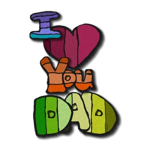 imagenes de i love you dad happy father s day pictures images photos