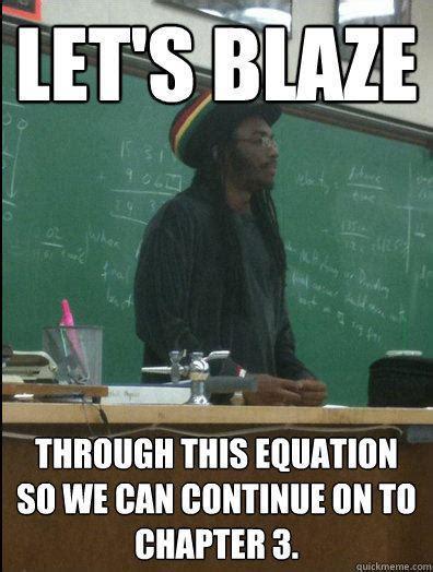Science Teacher Meme - rasta science teacher memes quickmeme