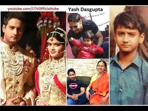 actor yash dasgupta biography ন য ক যশ দ শগ প ত এর জ বন ক হ ন biography of tollywood