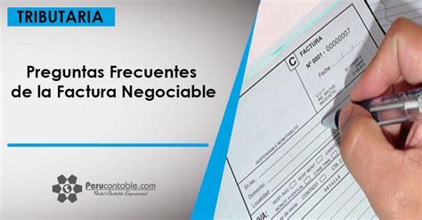 preguntas frecuentes retenciones sunat preguntas frecuentes de la factura negociable tributaci 243 n
