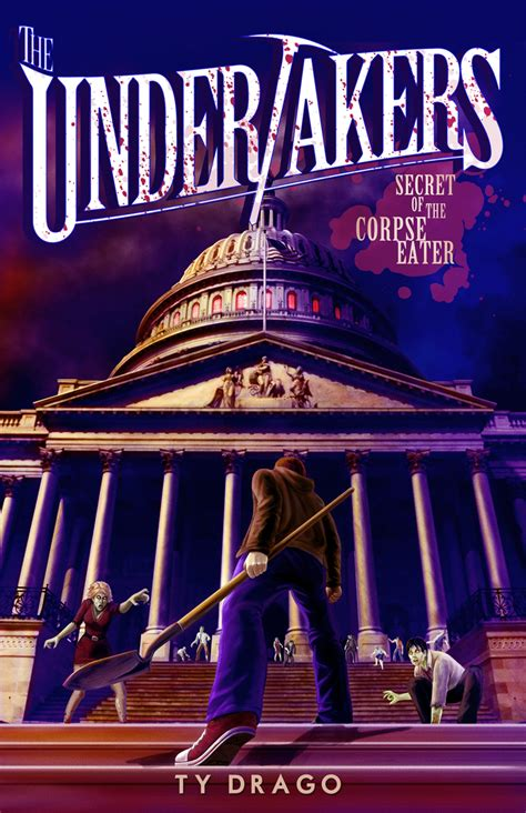 the undertaker s books secret of the corpse eater by ty drago cover reveal