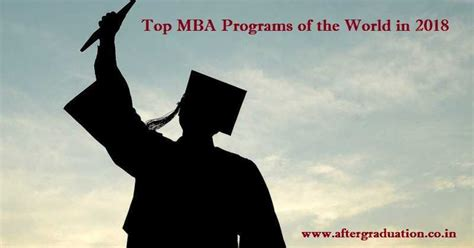 List Of Top Mba Programs In The World by 10 Top Mba Programs Of The World In 2018 Harvard Tops The