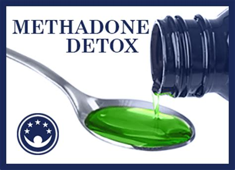 How To Detox With Methadone by Methadone As A Term Detox