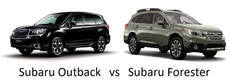 subaru outback vs forester subaru outback vs forester one brand comparison car awesome