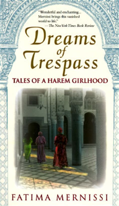 trespassing books dreams of trespass tales of a harem girlhood by fatema