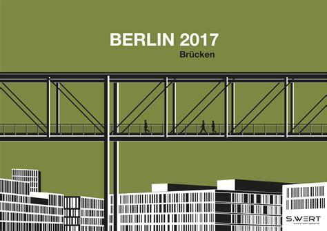 design kalender berlin grafik kalender berlin architektur 2017 br 252 cken s wert