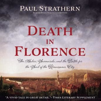 death in florence the medici savonarola and the battle for the soul of man chiese e listen to death in florence the medici savonarola and the battle for the soul of the