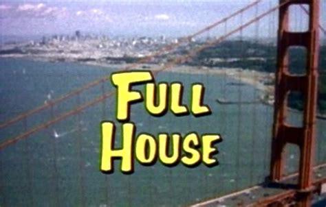 full house opening full house
