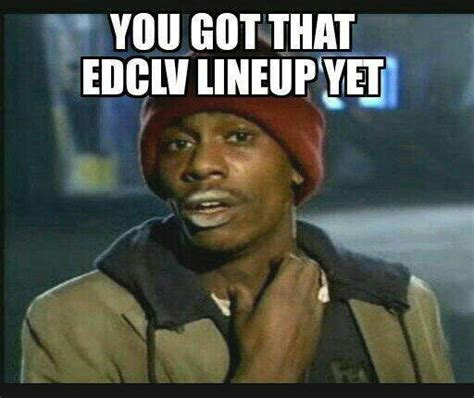 Edc Meme - top 10 ways the internet reacted to the edc las vegas