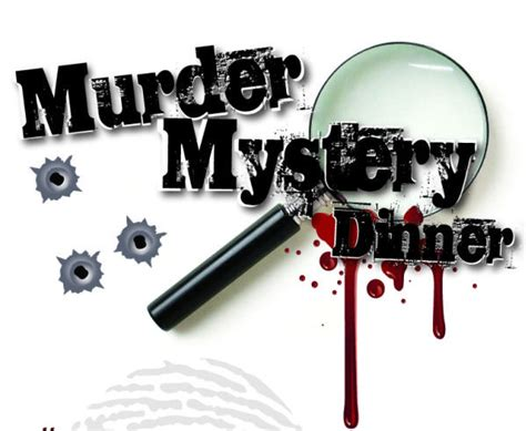 muder mystery dinner some sweet talking murder mystery activity