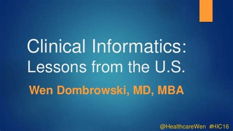 Lessons Learned From Mba Program by Clinical Informatics Some Lessons Learned