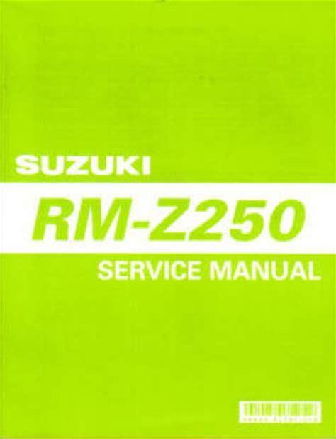 2004 Suzuki Rmz 250 Manual Used 2004 2005 Suzuki Rmz 250 Service Manual