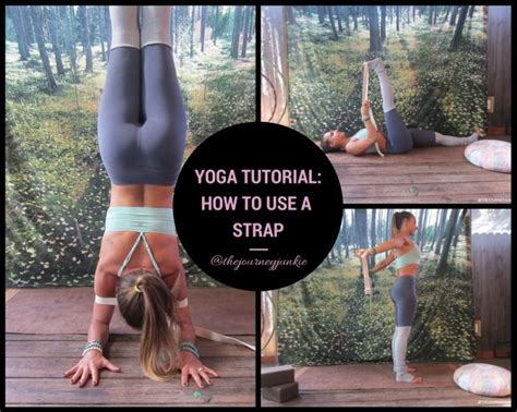 tutorial yoga yoga tutorial how to use a strap the journey junkie