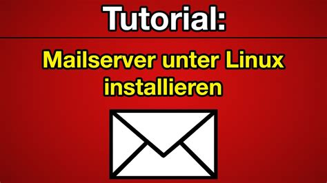 tutorial linux youtube tutorial linux mailserver installieren deutsch full hd