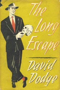david dodge attorney a david dodge companion novels the escape