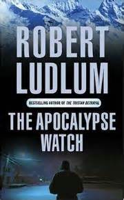 The Apocalypse Robert Ludlum the apocalypse august 19 2004 edition open library