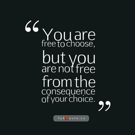 choices quotes quotes about free choice sualci quotes