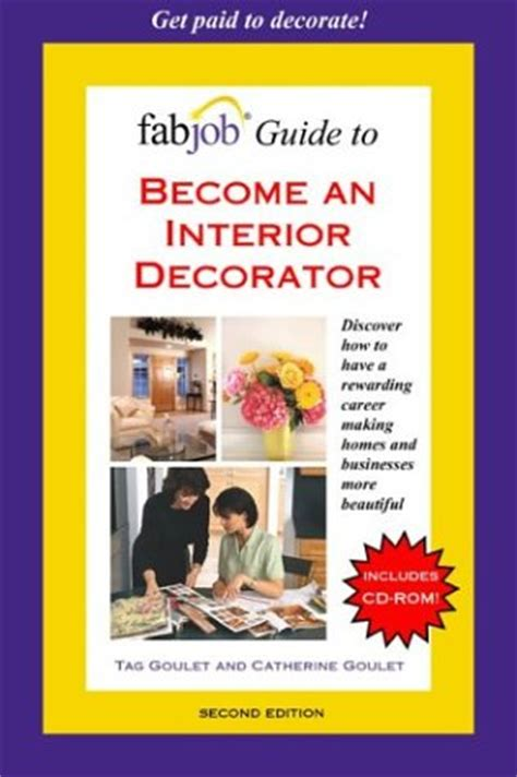 a guidebook on how to become an interior designer interior decorator blog interior decorator best