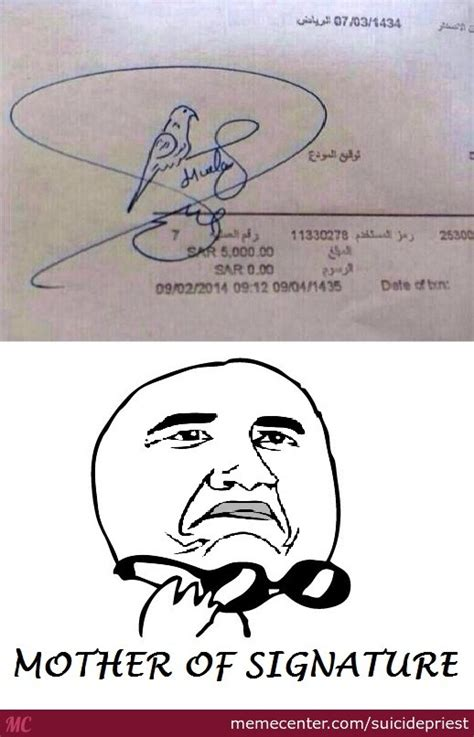Mother Of Meme - mother of signature by suicidepriest meme center