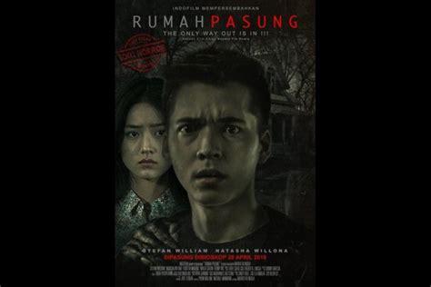 film baru bulan ini foto 9 film indonesia ini harus kamu tonton di bulan