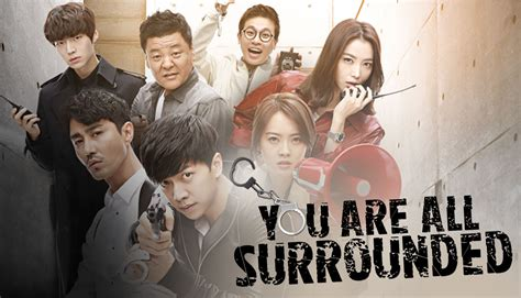 dramafire you re all surrounded episode you are all surrounded watch full episodes free on