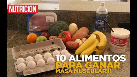 los  mejores alimentos  ganar  muscular  perder grasa youtube