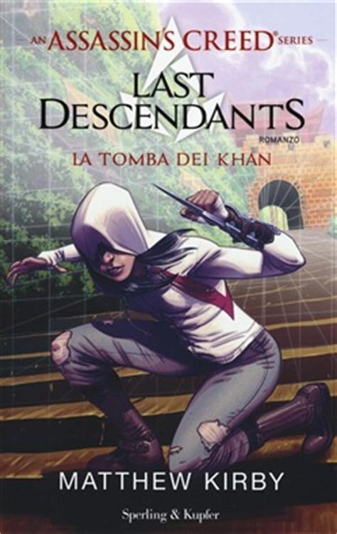 libro last descendants an assassins libro assassin s creed last descendants ediz lafeltrinelli