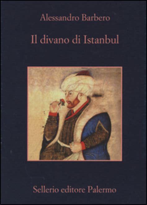il divano di istanbul alessandro barbero libro