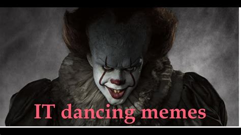 Pennywise The Clown Meme - pennywise dancing memes youtube