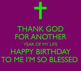 thank god on my birthday quote pictures photos and images for and