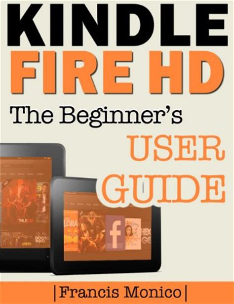hd 8 manual user guide manual for hd 8 books ebook kindle hd manual the beginner s kindle hd