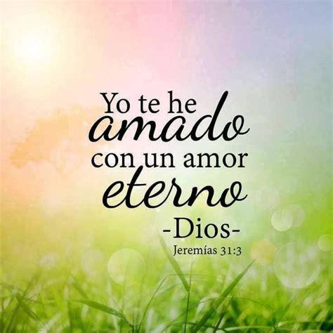 imagenes de amor eterno de dios jerem 237 as 31 3 con amor eterno te he amado por tanto te