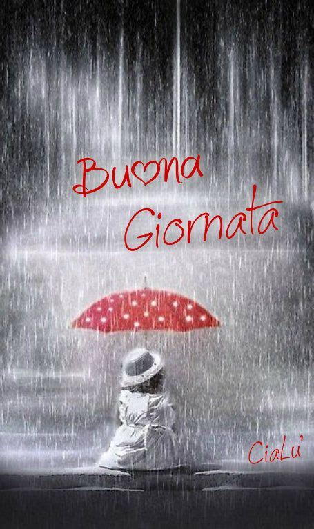 rainy days das de 0856686352 98 best buona giornata images on