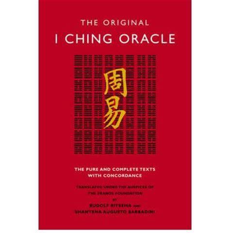 the complete i ching the original i ching oracle rudolf ritsema 9781842931493