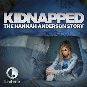 kidnapped  hannah anderson story   movies