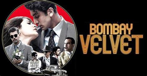 film india terbaru bombay velvet bombay velvet movie review ratings duration star cast