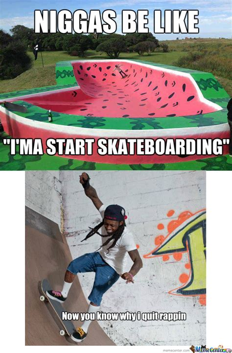 Skateboarding Memes - rmx just skateboarding a watermelon by recyclebin meme center