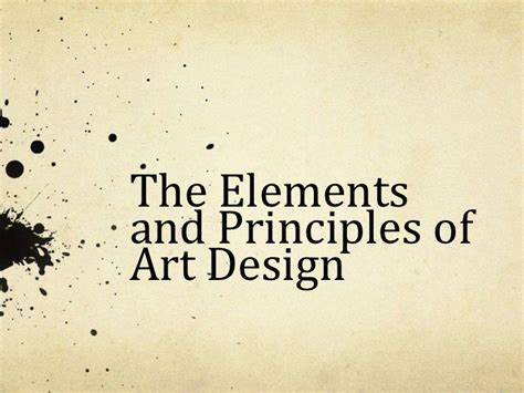 Design Elements And Principles Ppt | elements principles of art design powerpoint
