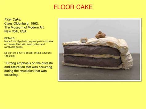 Floor Cake by Claes Oldenburg Des 104 Presentation
