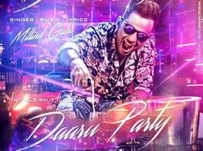 party music daru party lyrics millind gaba