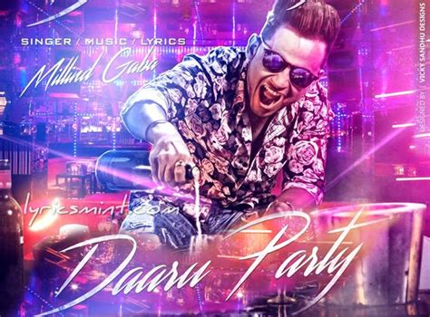 party music daru party lyrics millind gaba