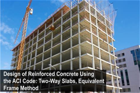 design of rcc frame design of reinforced concrete using the aci code two way