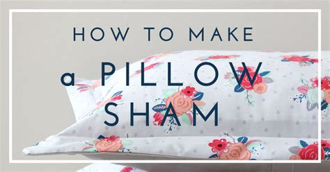 home decor sewing school how to make a pillow sham the
