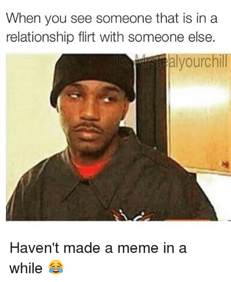 Keep Flirting With Me Meme - funny flirting memes of 2017 on sizzle so smooth