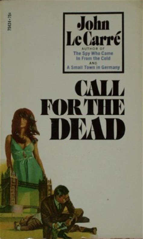 Pdf Call Dead George Smiley Novel by O Section George Smiley An Introduction