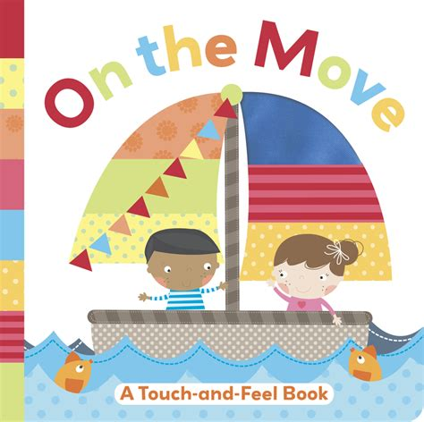 touch books on the move a touch and feel book bee books